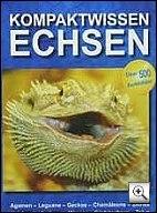 buch: Kompakt-Wissen Echsen - fachbuch zur Erfolgreiche Pflege von Agamen, Leguanen, Geckos, Chamäleons, Skinken, Halsbandeidechsen, Waranen, Gürtelechsen, Tejus